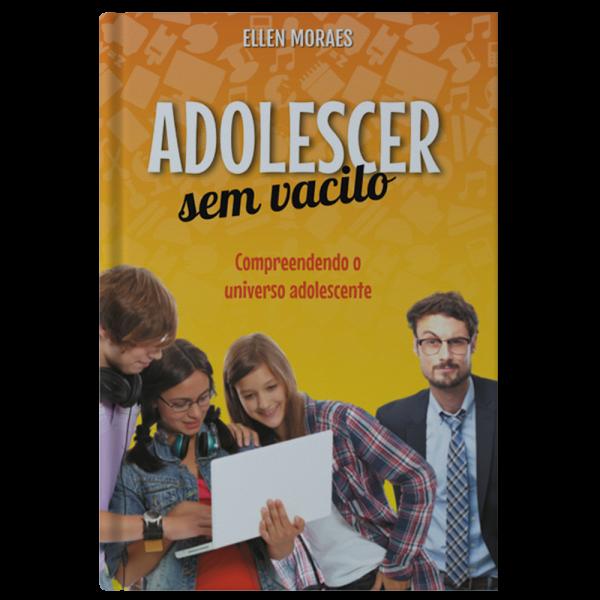 Livro – Adolescer Sem Vacilo