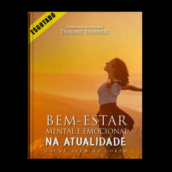 Livro – Bem Estar Mental e Emocional na Atualidade: Saúde além do corpo