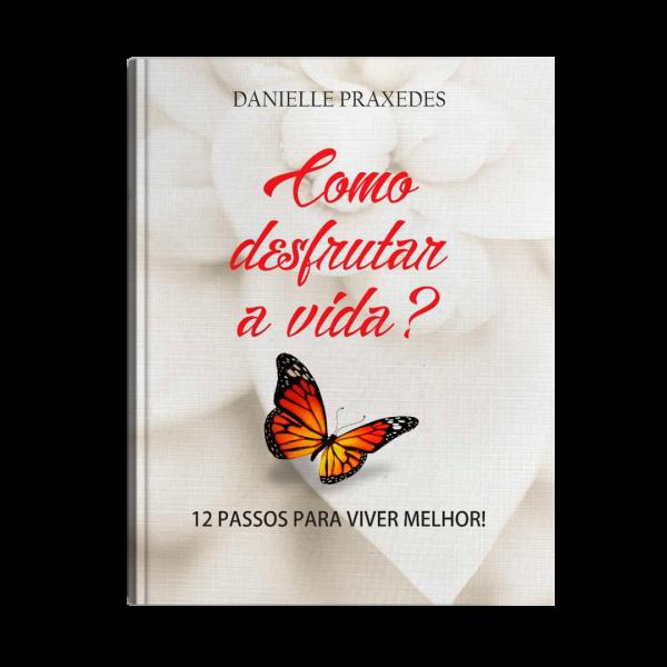 Livro – Como Desfrutar a Vida