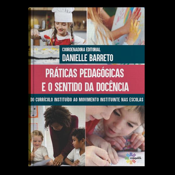 Livro – Práticas Pedagógicas e Sentidos da Docência
