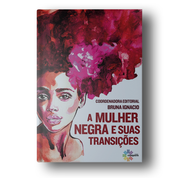 Livro – A Mulher Negra e suas Transições