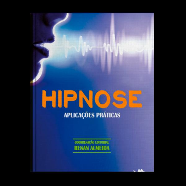 Livro – Hipnose: Aplicações Práticas