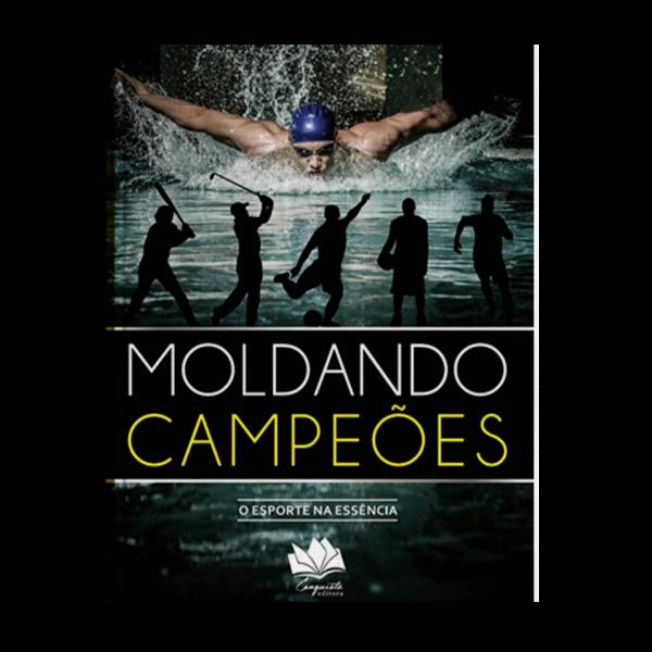 Livro – Moldando Campeões: O Esporte na Essência
