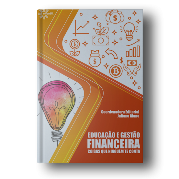 Educação e Gestão Financeira: Coisas que Ninguém te Conta